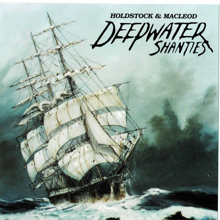 Album cover of a boat on a rocky ocean. Album is titled Deepwater Shanties.