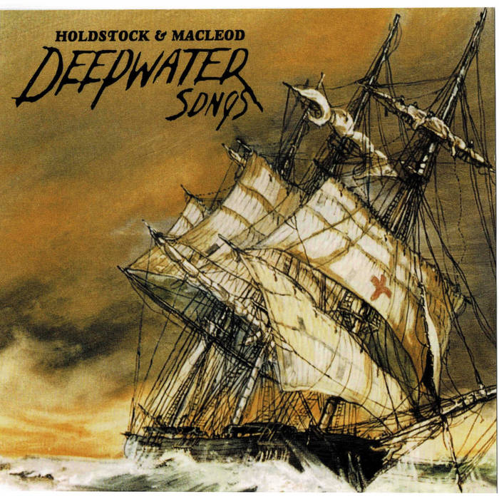 Album cover of a boat leaning over in the ocean. Album is titled Deepwater Songs.