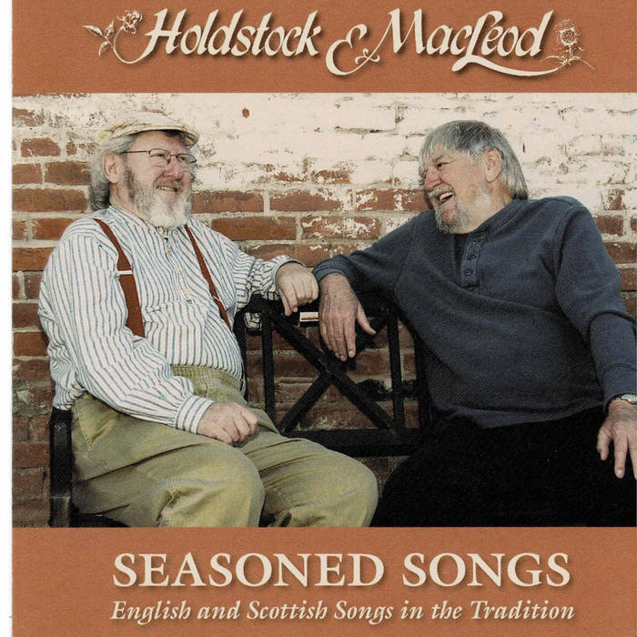 Album cover of Holdstock and MacLeod sitting down and laughing together. The album is titled Seasoned Songs.